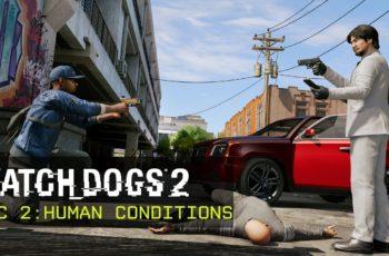 Watch Dogs 2 Human Conditions chega amanhã à PS4